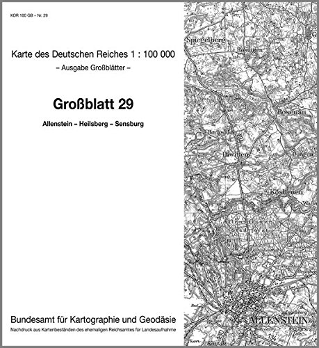 9783886481262: KDR 100 GB Allenstein - Heilsberg - Sensburg: Karte des Deutschen Reiches 1:100.000 Großblatt 29