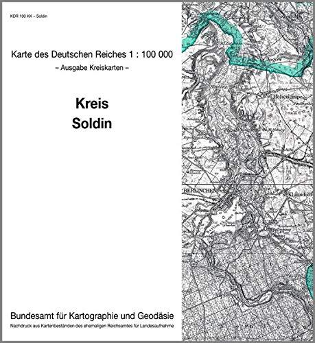 9783886482481: KDR 100 KK Soldin: Karte des Deutschen Reiches 1:100.000, Kreiskarte