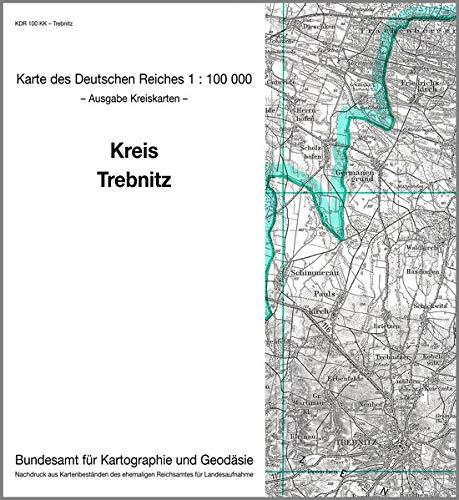 KDR 100 KK Trebnitz: Karte des Deutschen