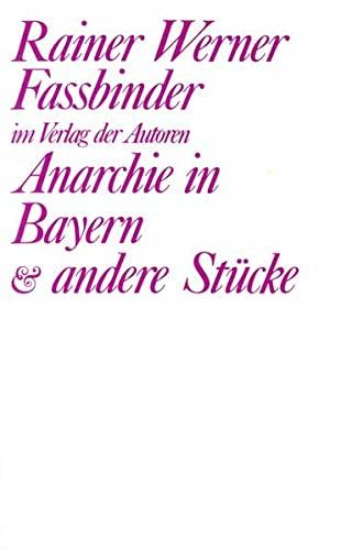 9783886610709: Anarchie in Bayern und andere Stücke: Vier Stücke (Theaterbibliothek)