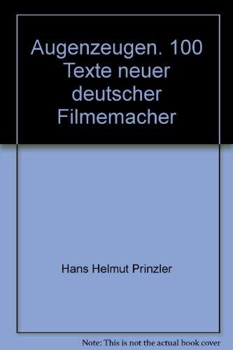 9783886610891: Augenzeugen. 100 Texte neuer deutscher Filmemacher
