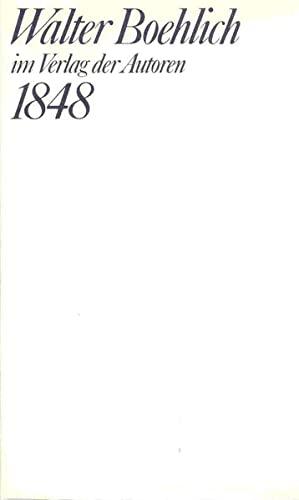 9783886611201: 1848: Dokumentation in neun Szenen : eingerichtet nach dem Stenographischen Bericht uber die Verhandlungen der deutschen constituirenden Nationalversammlung (Theaterbibliothek) (German Edition)