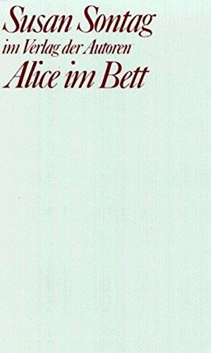 9783886611232: Sontag, S: Alice im Bett
