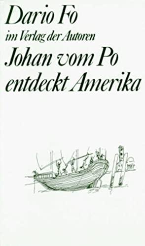 Johan vom Po entdeckt Amerika (Theaterbibliothek): Fo, Dario: