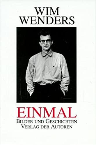 Einmal: Bilder und Geschichten (Hardback): Wim Wenders