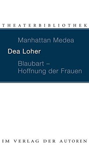 9783886612086: Manhattan Medea / Blaubart - Hoffnung Der Frauen (Theaterbibliothek)