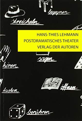 Postdramatisches Theater: Lehmann, Hans-Thies