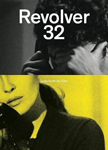9783886613700: Revolver 32: Die Zeitschrift f�r Film