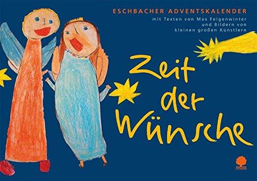 9783886714926: Zeit der Wünsche: Eschbacher Adventskalender
