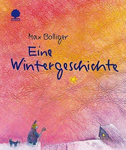 Eine Wintergeschichte - Bolliger, Max