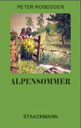 9783886750405: Alpensommer