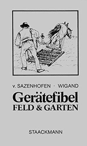 9783886750504: Ger�tefibel - Feld und Garten