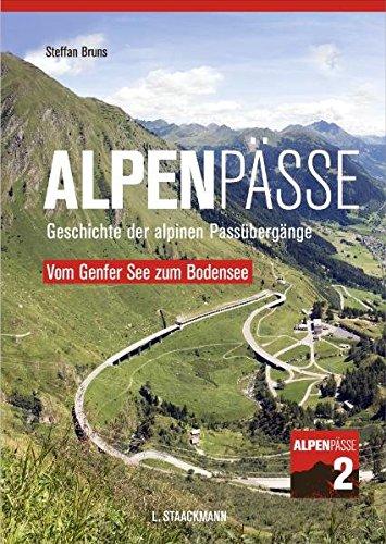 9783886752720: Alpenpässe 2 - Vom Genfer See zum Bodensee: Geschichte der alpinen Passübergänge