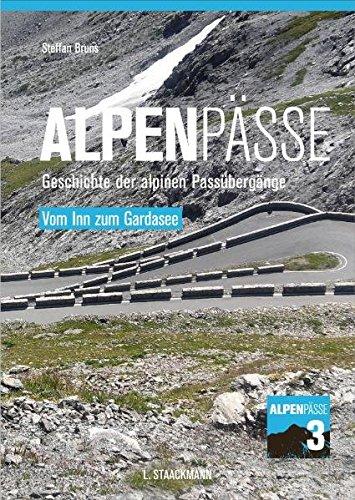 9783886752737: Alpenpässe 3 - Vom Inn zum Gardasee: Geschichte der alpinen Passübergänge
