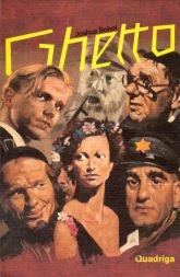 Ghetto. Schauspiel in drei Akten. Mit Dokumenten: Harro, Schweizer und