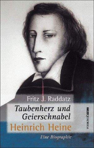 9783886792887: Taubenherz und Geierschnabel: Heinrich Heine : eine Biographie