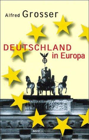 Deutschland in Europa: Grosser, Alfred