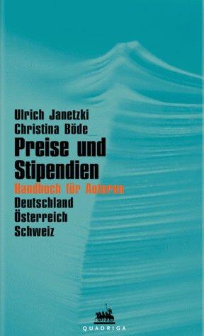 9783886793426: Preise und Stipendien. Handbuch f�r Autoren.