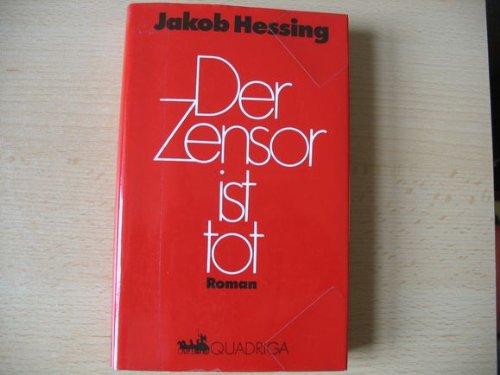 9783886797028: Der Zensor ist tot: Roman (German Edition)
