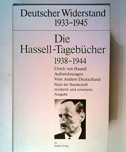 Vom Andern Deutschland: Aus den Nachgelassenen Tagebuchern 1938-1944: Von Hassell, Ulrich