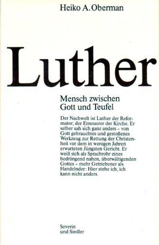 9783886800445: Luther: Mensch zwischen Gott und Teufel