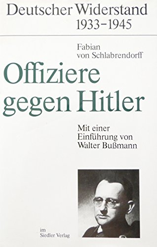 9783886800964: Offiziere gegen Hitler