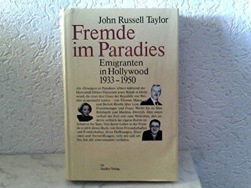 Fremde im Paradies: Emigranten in Hollywood, 1933-1950 (3886801195) by John Russell, and Sczepan, Wilfried (Translated by) Taylor