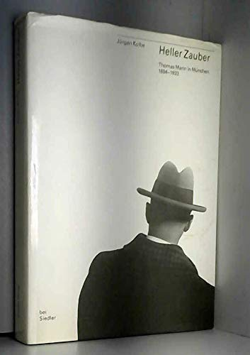 """9783886802814: Heller Zauber: Thomas Mann in München 1894-1933 (Reihe """"Erkundungen"""") (German Edition)"""