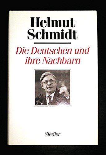 Die Deutschen und ihre Nachbarn. Menschen und: Schmidt, Helmut
