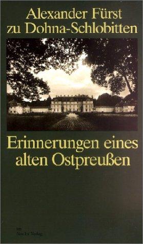 9783886803309: Erinnerungen eines alten Ostpreussen (German Edition)