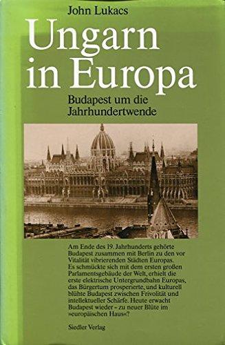 9783886803491: Ungarn in Europa. Budapest um die Jahrhundertwende