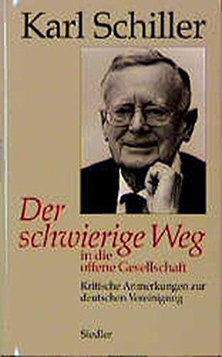 9783886804344: Der schwierige Weg in die offene Gesellschaft: Kritische Anmerkungen zur deutschen Vereinigung