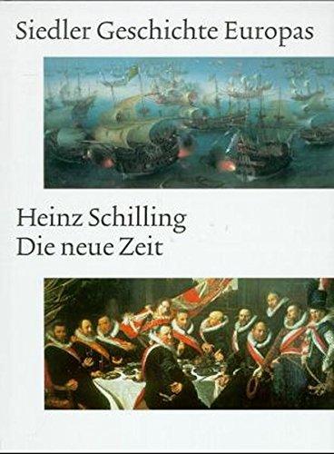 Die neue Zeit: Heinz Schilling