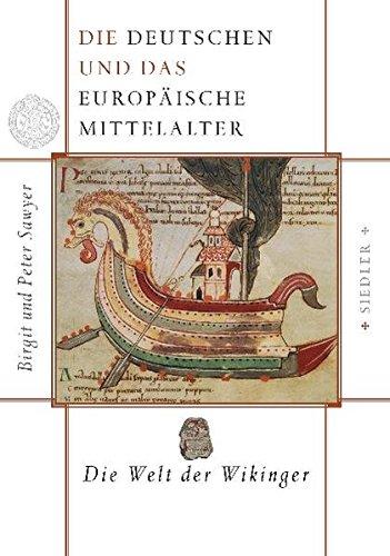 9783886806416: Die Deutschen und das europäische Mittelalter: Die Welt der Wikinger: BD 1