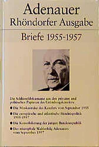 Adenauer Briefe 1945-1947, Rhöndorfer Ausgabe: Adenauer, Konrad und Rudolf. Morsey: