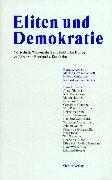 9783886806904: Eliten und Demokratie: Wirtschaft, Wissenschaft und Politik im Dialog [Jan 01, 1999] Dönhoff, Marion; Markl, Hubert and Weizsäcker, Richard von