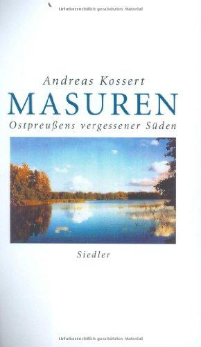 9783886806966: Masuren: Ostpreussens vergessener Süden