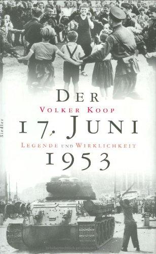 Der 17. Juni 1953.: Koop, Volker