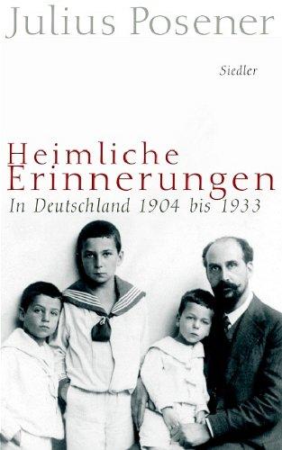 9783886807642: Heimliche Erinnerungen: In Deutschland 1904-1933