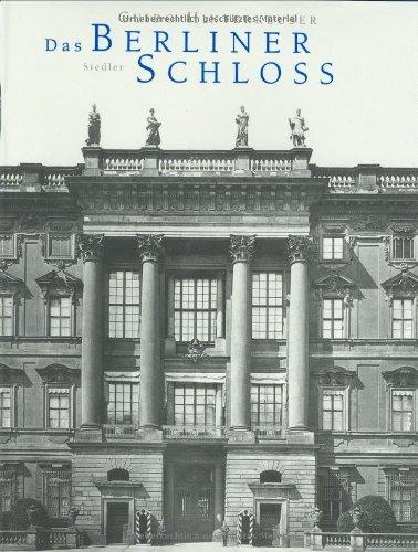 9783886807925: Das Berliner Schloss
