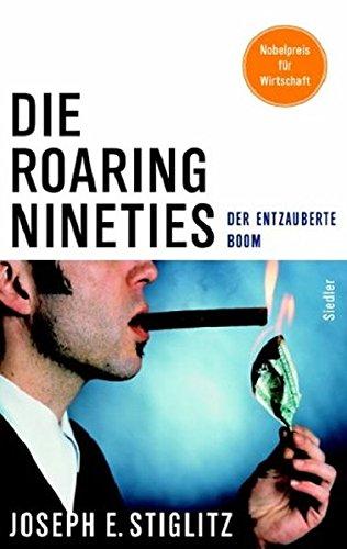 9783886808076: Die Roaring Nineties: Der entzauberte Boom