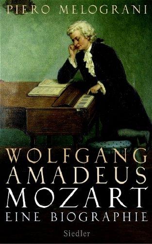 a biography of wolfgang amadeus mozart