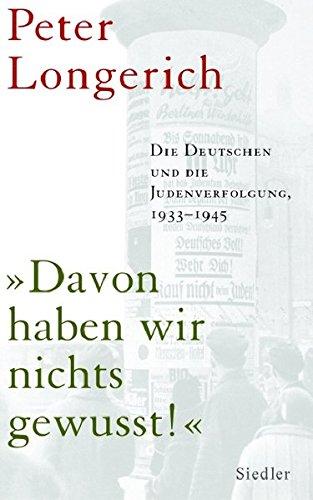9783886808434: Davon haben wir nichts gewusst! Die Deutschen und die Judenverfolgung 1933-1945