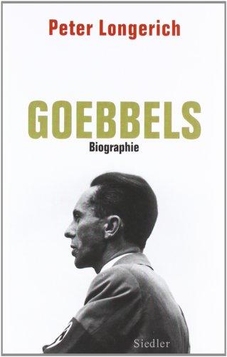 Joseph Goebbels: Biographie - Longerich, P.