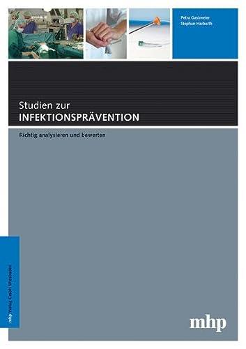 9783886810833: Studien zur Infektionspr�vention: Richtig analysieren und bewerten (Livre en allemand)
