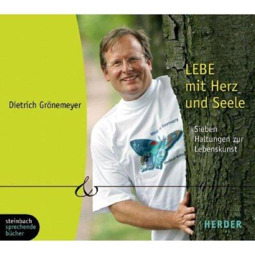 9783886988938: Lebe mit Herz und Seele. 5 CDs: Sieben Haltungen zur Lebenskunst
