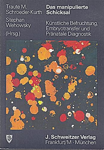 9783887092146: Das manipulierte Schicksal [Broschiert] by Schroeder-Kurth, Traute