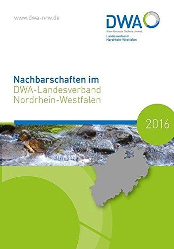 Nachbarschaften im DWA-Landesverband Nordrhein-Westfalen 2016