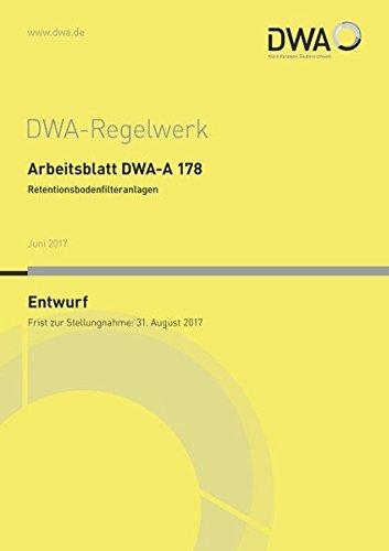 9783887214821: Arbeitsblatt DWA-A 178 Retentionsbodenfilteranlagen (Entwurf)