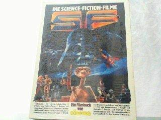 9783887240097: Die Science-Fiction-Filme. Ein Filmbuch von Cinema.